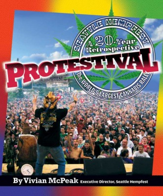 Protestival: A 20-Year Retrospective of Seattle Hempfest®