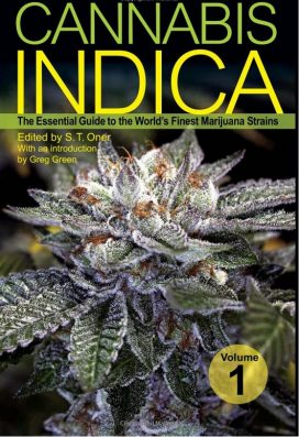 Cannabis Indica, Vol. 1: The Essential Guide to the World's Finest Marijuana Strains